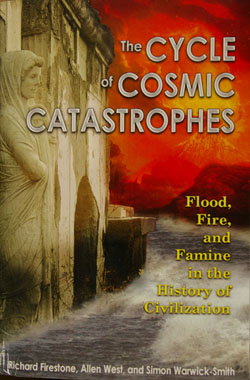 The Cycle of Cosmic Catastrophes: Flood, Fire, and Famine in the History of Civilization